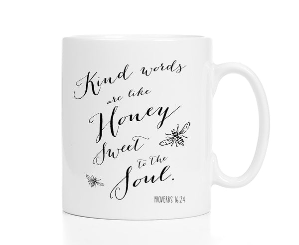 Kindness Mug -- Proverbs 16:24