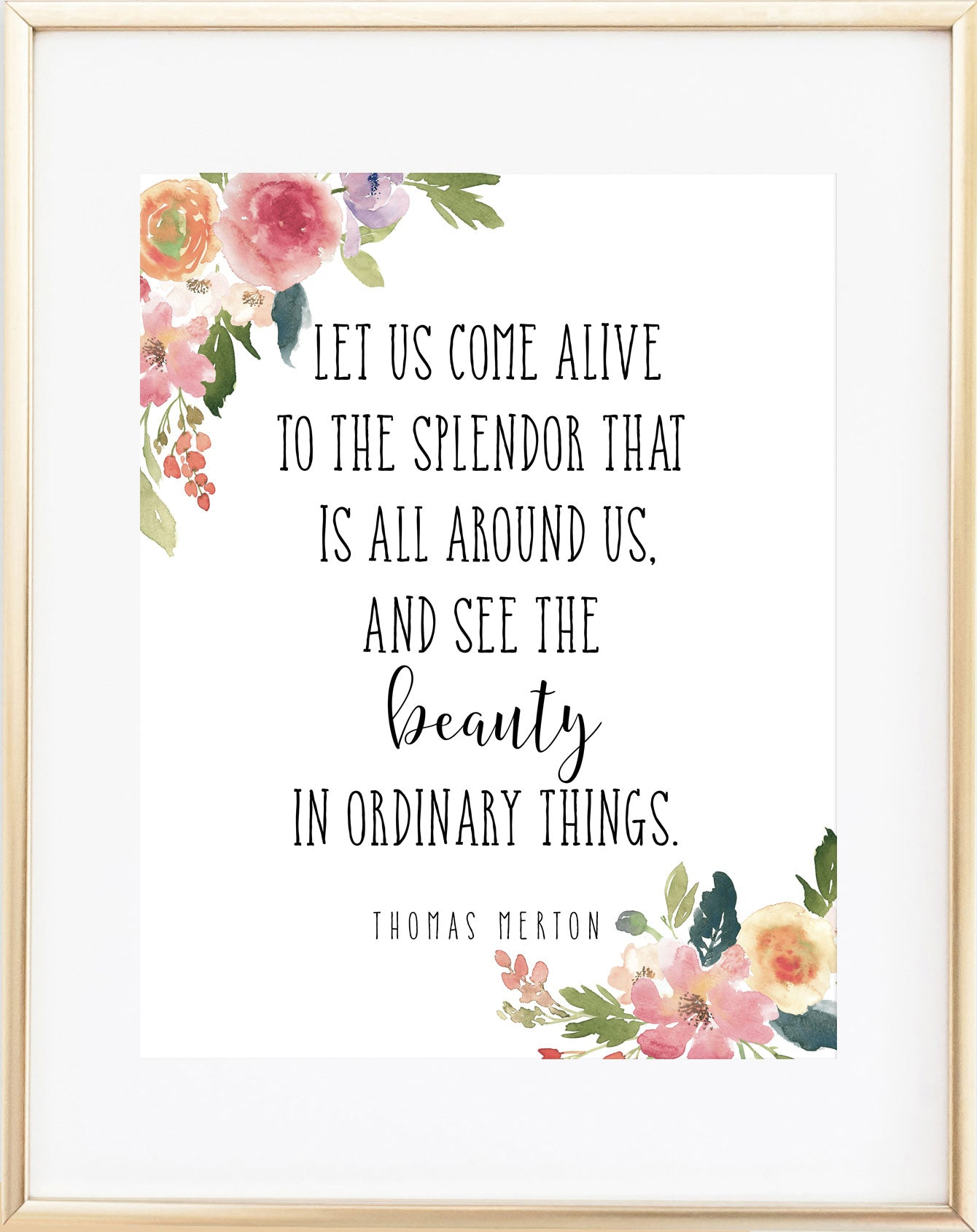Thomas Merton Print - Let Us Come Alive to the Splendor