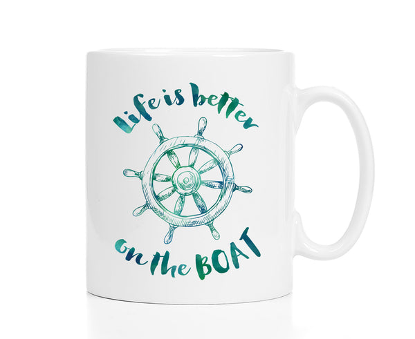 Life Is Better on the Boat Mug