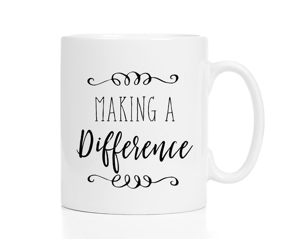 Making a Difference Mug -- Employee Recognition Gift
