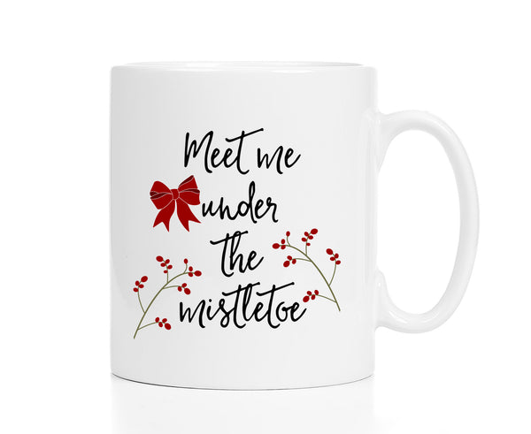 Meet Me Under the Mistletoe Mug