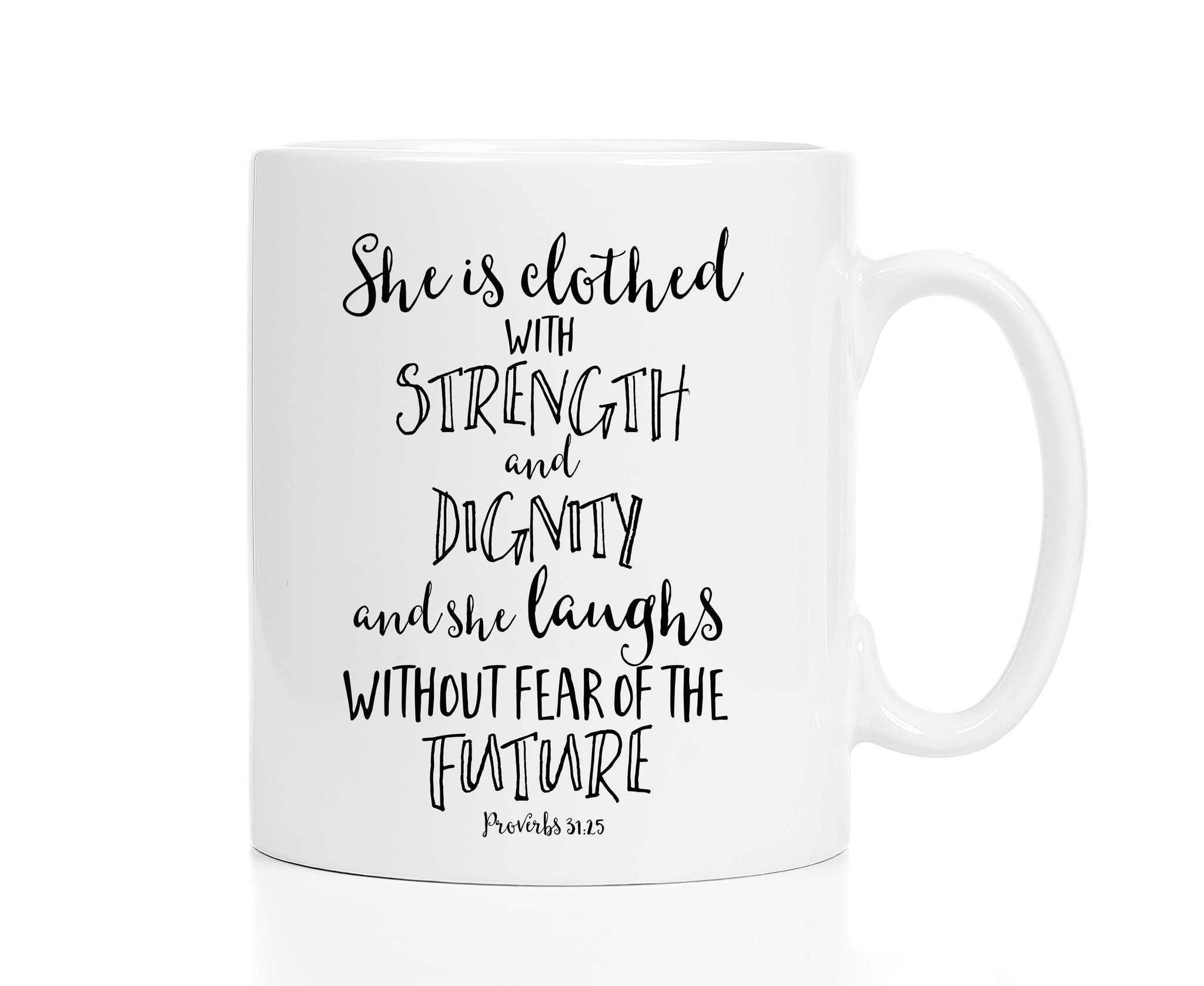 She Is Clothed With Strength and Dignity Christian Mug