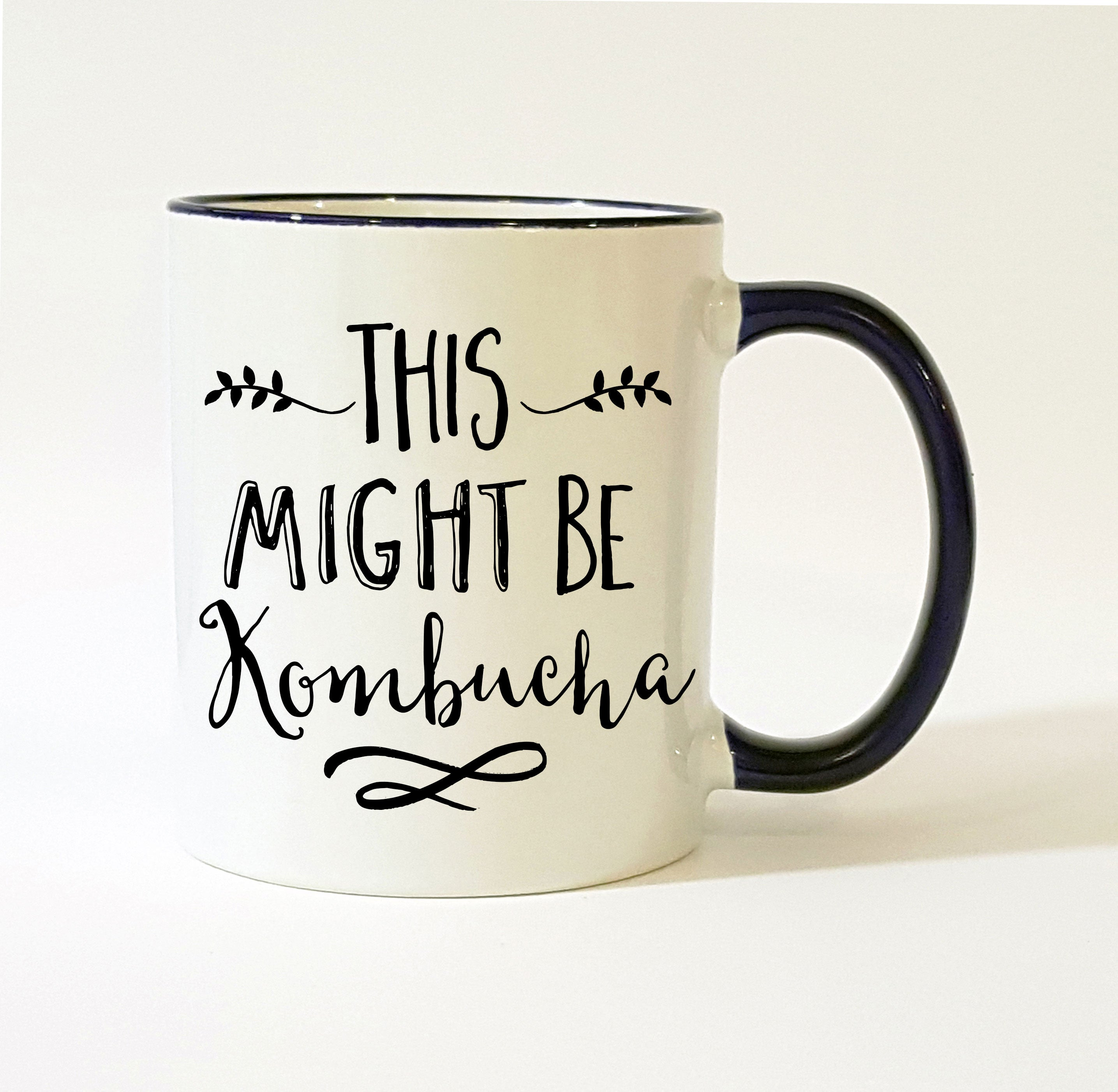 This Might Be Kombucha Mug