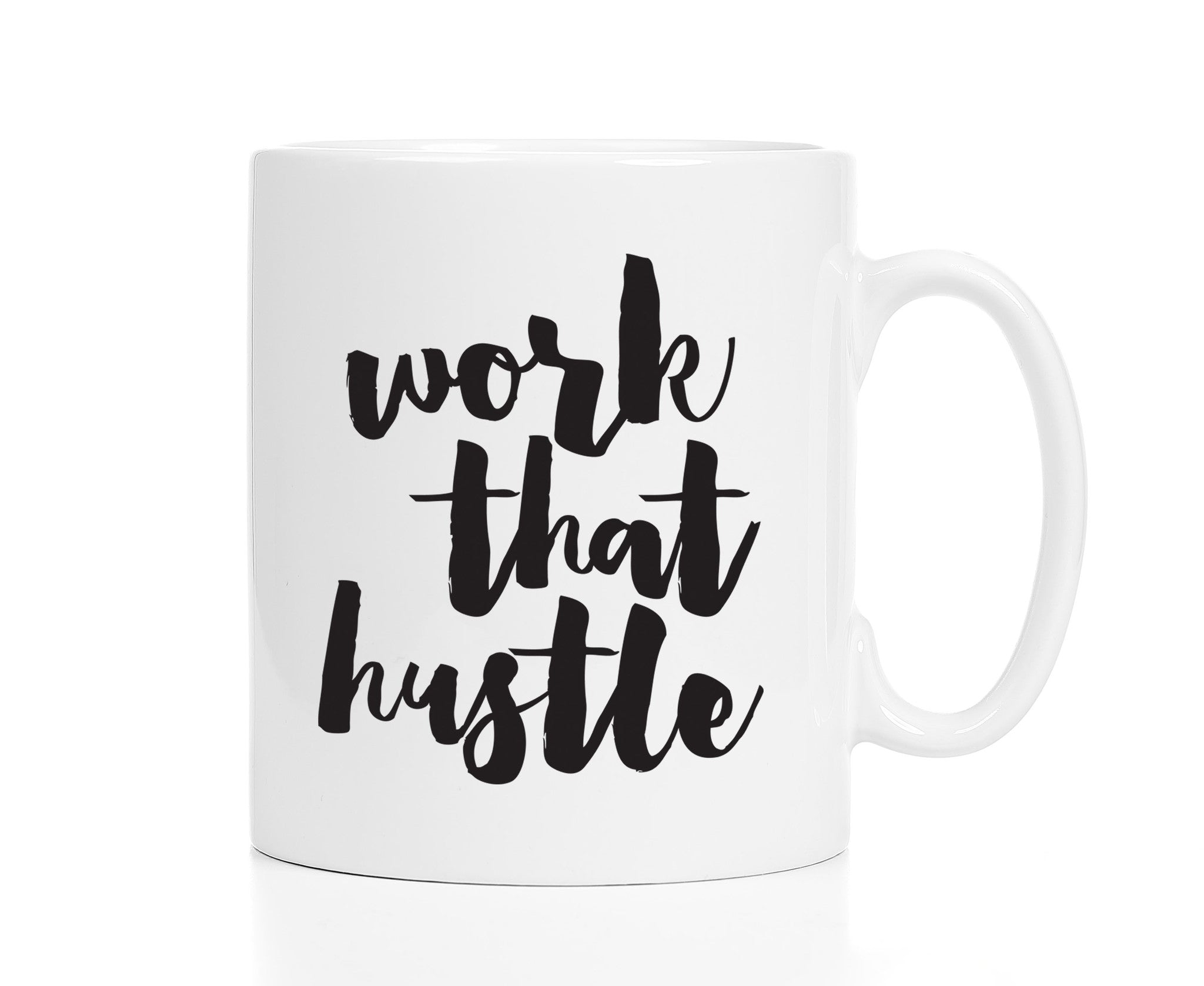 Work That Hustle Mug