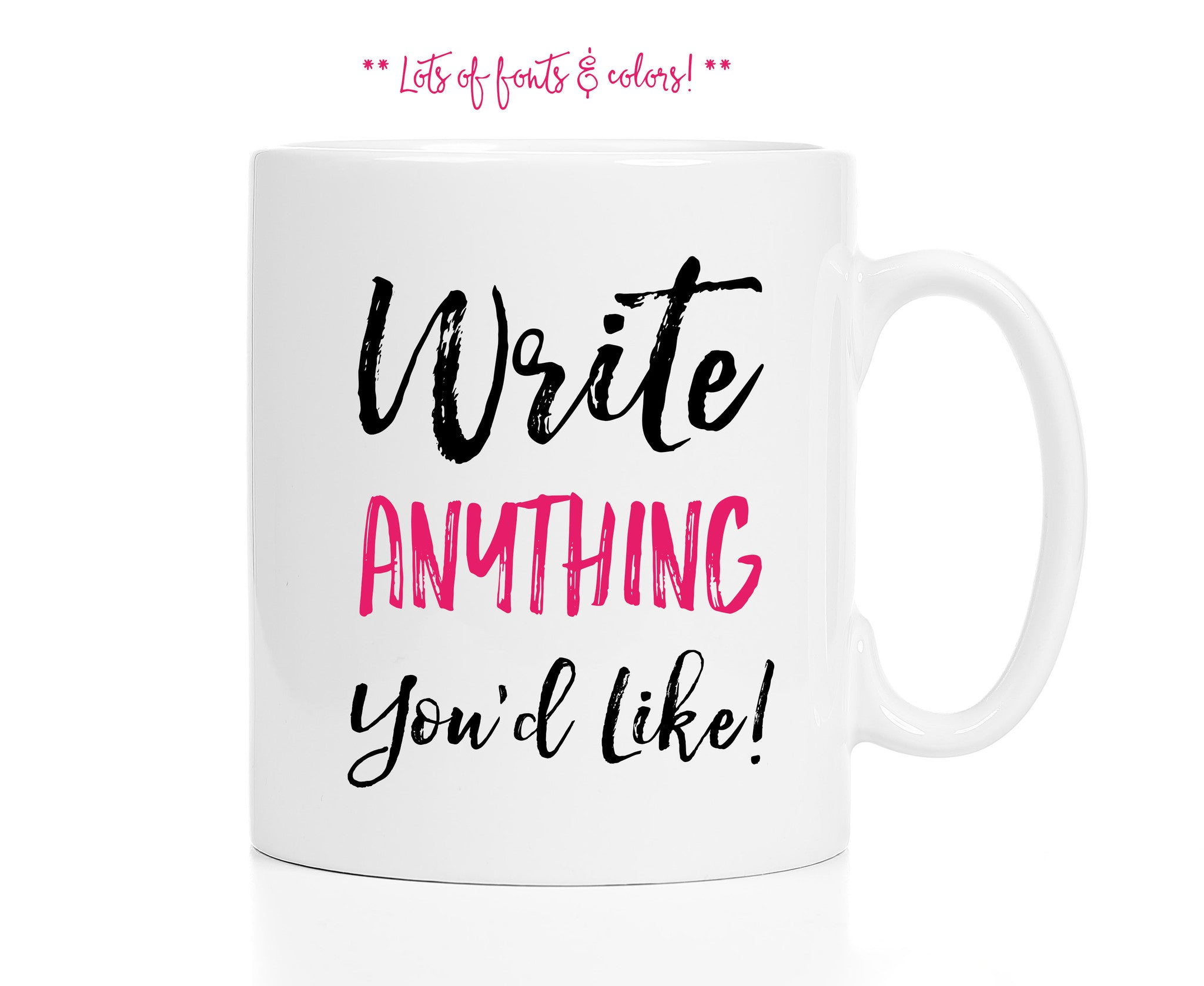 Custom Mug -- Any Words You'd Like!