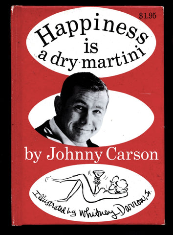 JOHNNY CARSON, Happiness is a Dry Martini, SIGNED, Autographed Book,Inscribed,The Tonight Show,late night Television Host