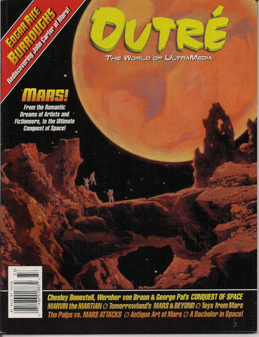 Outré 33,Disney MARS & Beyond,Edgar Rice Burroughs John Carter,Wally Wood's Mars Attacks Cards,Space Artist Chesley Bonestell,George Pal