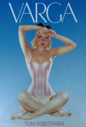 VARGA, Large Hard Cover Pin-Up Book, by Tom Robotham, MINT, Alberto Vargas, Esquire Magazine, King of Pinup Art