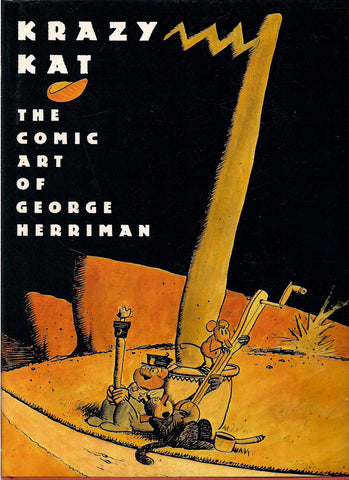 Krazy Kat: The Comic Art of George Herriman Hardcover Biography Comic Strip Collection