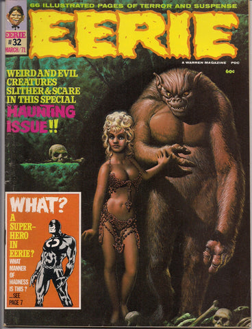 EERIE # 32 1971 Horror Comic Magazine Warren Pub Richard Corben Syd Shores Steve Leialoha Mike Royer Jack Sparling