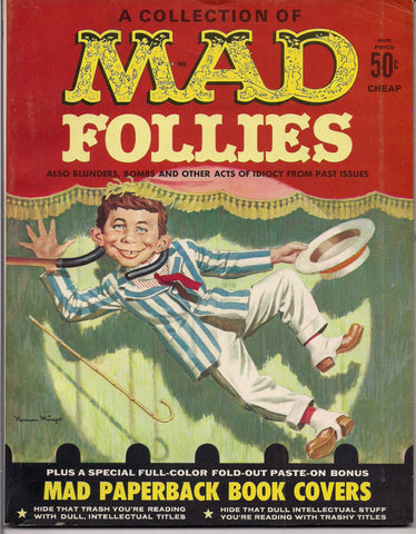 MAD FOLLIES #1 1963 What Me Worry? Alfred E Neuman Bill Elder Wally Wood Kelly Freas Don Martin Jack Davis Mort Drucker