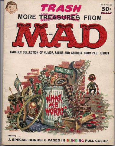 More TRASH from MAD MAGAZINE #1 1958 What Me Worry? Alfred E Neuman Bill Elder Wally Wood Kelly Freas Don Martin Jack Davis Mort Drucker