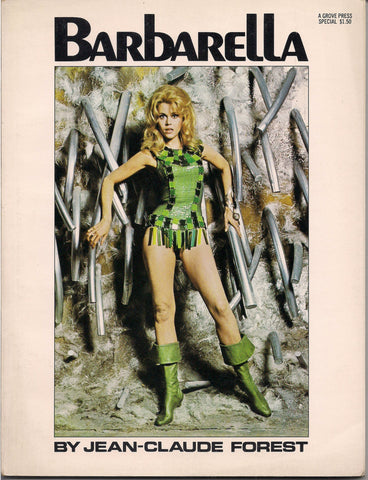 BARBARELLA Jean-Claude Forest 1968 Jane Fonda Grove Press 1968 Trade Sized Paperback Reprinting French Space Adventure COMICS