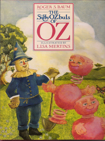 SILLYOzBUL of OZ TRILOGY signed by author Roger S Baum 3 hardcover volumes in slipcase illustrated by Lisa Mertins