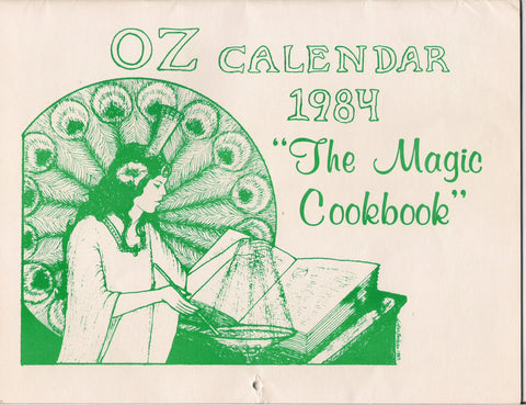 OZ* 1984 Magic COOKBOOK CALENDAR by Oz Club L Frank Baum