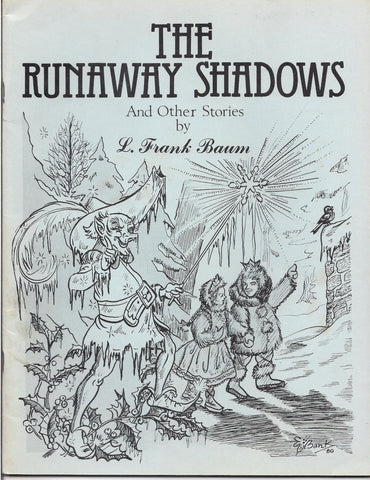 L Frank Baum The RUNAWAY SHADOWS and Other Stories International Wizard of OZ Club Fanzine C. Warren Hollister Bill Eubank