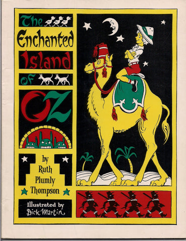ENCHANTED ISLAND of OZ Ruth Plumly Thompson Dick Martin 1976 International Wizard of Oz Bibliographia Oziana Club