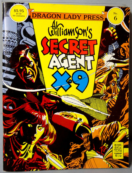 Al Williamson's SECRET AGENT X-9 Archie Goodwin 1969-70 B & W James Bond influenced Dailies Hard Boiled Super Spy Dragon Lady Press