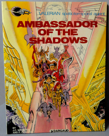 AMBASSADOR of the SHADOWS Valerian Spatiotemporal Agent by J C Mezieres & P Christin Darguard Int Pub Ltd
