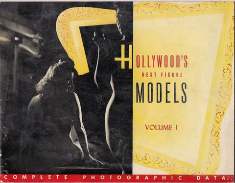 HOLLYWOOD's Best Figure MODELS #1 1948 Guide to photographing Pin-Up & NUDES