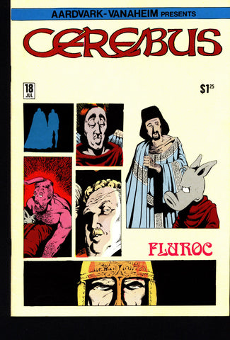 CEREBUS the Aardvark #18 DAVE SIM Aardvark-Vanaheim Fan Favorite Cult Self Published Alternative Conan the Barbarian Parody Comic Book