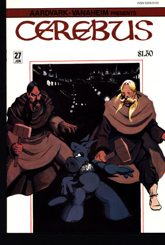 CEREBUS the Aardvark #27 DAVE SIM Aardvark-Vanaheim Fan Favorite Cult Self Published Alternative Conan the Barbarian Parody Comic Book