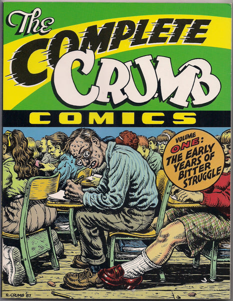 The Complete CRUMB Comics #1 The Early Years of Bitter Struggle 1st Editiion 1st Printing Fantagraphics Softcover R Robert Crumb