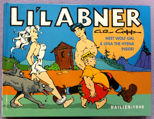 Al Capp L'IL ABNER #12 Basil WOLVERTON Meet Wolf Girl & Lena the Hyena Kitchen Sink Newspaper Daily Comic Strips Collection