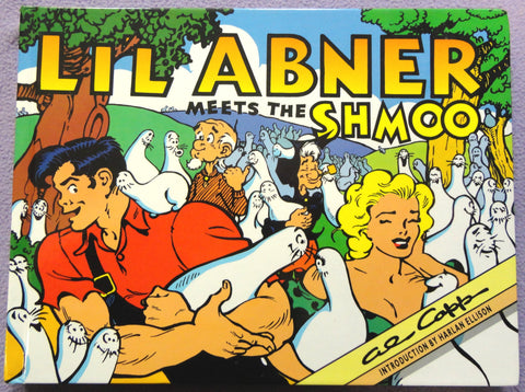Al Capp L'IL ABNER #14 Meets the SHMOO Harlan Ellison Introduction Hardcover Kitchen Sink Newspaper Daily Comic Strips Collection