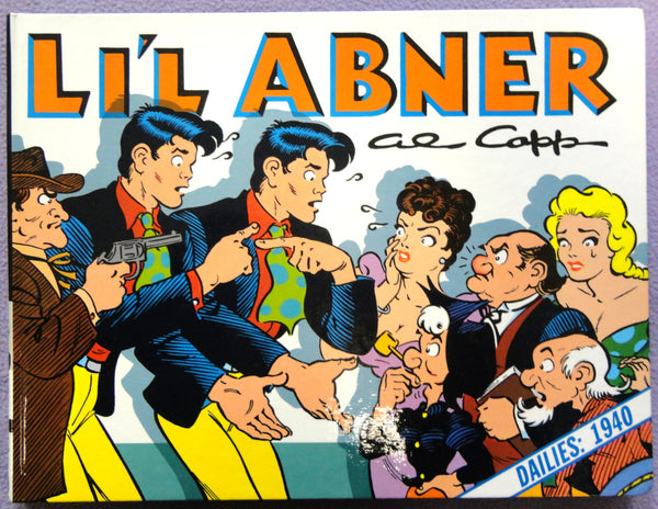 Al Capp L'IL ABNER #6 1940 John Steinbeck Grapes of Abner parody & 1st Movie Version Hardcover Kitchen Sink Newspaper Daily Comic Strips