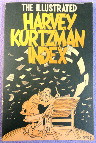 The Illustrated HARVEY KURTZMAN INDEX 1939-1975 Glenn Bray Softcover Paperback Limited Edition