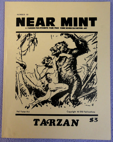 NEAR MINT #30 Pop Culture Nostalgia Fanzine TARZAN Edgar Rice Bouroughs Hal Foster Roy Thomas Russ Manning J. Allen St. John Jack Ruge