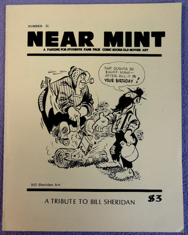 NEAR MINT #31 Pop Culture Nostalgia Fanzine Bill Sheridan Cartoonist & World War II artist plus Fred Meagher