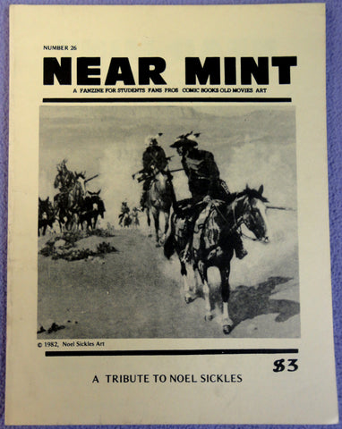 NEAR MINT #26 Pop Culture Nostalgia Fanzine Noel Sickles Alex Toth Scorchy Smith Bruce Lee Milton Caniff ROOTS