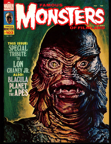 FAMOUS MONSTERS 103 Lon Chaney Planet of the Apes BLACULA Frankenstein Dracula Bela Lugosi Boris Karloff Hammer Universal Studios