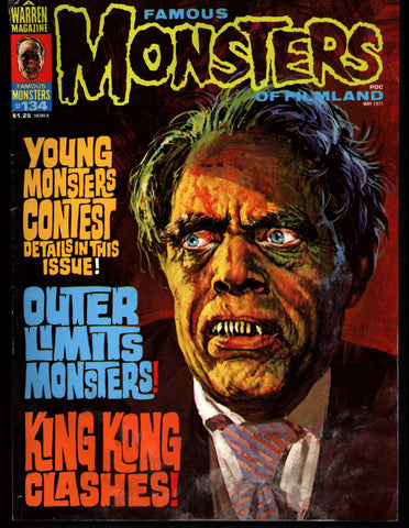 FAMOUS MONSTERS 134 Horror Science Fiction Fantasy Classic Outer Limits King Kong Lugosi Karloff Black Cat Chaney