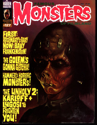 FAMOUS MONSTERS 127 Horror Science Fiction Fantasy Golem Boris Karloff Bela Lugosi Spiders Hammer Movies Lee J Cobb EXORCIST King Kong
