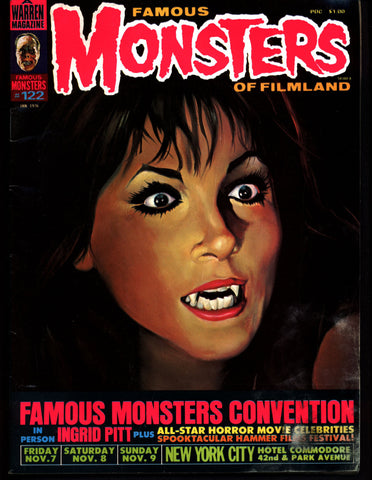 FAMOUS MONSTERS 122 Horror Science Fiction Fantasy Hammer Ingrid Pitt F M Convention Lon Chaney Man Made Monster Mexican Horror