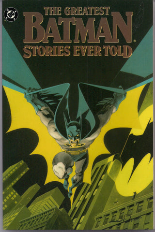 DC Comics Greatest BATMAN Stories Ever Told Softcover 1st Ptinting Like New GOTHAM City Joker Alex Toth Bob Kane Jerry Robinson Bill Finger