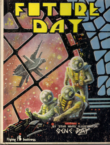 FUTURE DAY Gene Day Dave Sim Star Wars illustrator Graphic Novel Science Fiction Fantasy Black and White Comics Collection