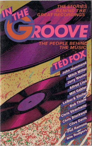 In The GROOVE John Hammond Jerry Wexler Leiber & Stoller Sinatra ELVIS Presley Billie Holiday Bruce Spingsteen Buddy Holly Rolling Stones