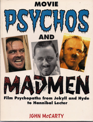 Movie PSYCHOS & MADMEN Dr Jekyll Hannibal Lecter Jack the Ripper Hitchcock DePalma REPULSION  Kubrick Cronenberg Bava Argento