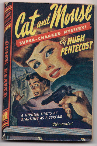 CAT and MOUSE Hugh Pentecost Royce Quick Readers #128 Trashy Noir Crime Mystery Thriller Pulp Fiction 1944