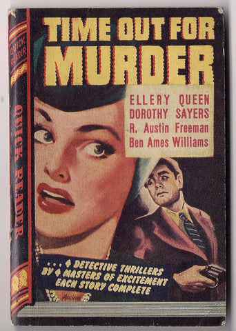 Time Out for MURDER ELLERY QUEEN Dorothy L.Sayers Quick Readers #120 Hardboiled Dick Detective Mystery Crime Noir Pulp Fiction 1944