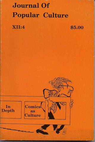 Journal of Popular Culture COMICS as Culture Milt CANIFF Walt Kelly Pogo Tarzan TRINA Underground Comix Langston Hughes Henry David Thoreau