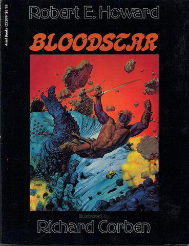 Robert E HOWARD Richard CORBEN BLOODSTAR Graphic Novel King of the Northern Abyss Satha Ymir Barbarian Sword & Sorcery Monsters
