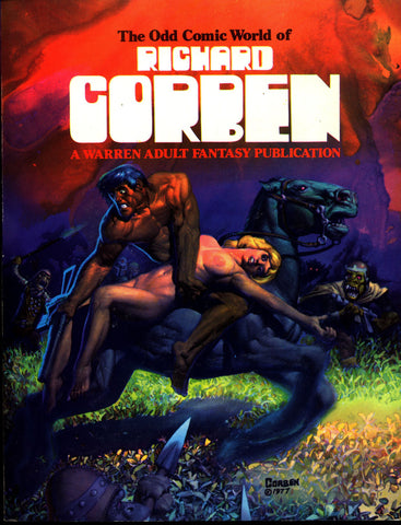 Odd Comic World of Richard CORBEN Graphic Novel Collection Underground Comix Warren Adult Fantasy Publication Fantagor Slow Death Grim Wit