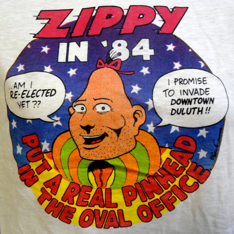 Yow! ZIPPY the PINHEAD For President in 1984 Bill Griffith DEADSTOCK Last Gasp Underground Comix Super Cult Hero Medium Tshirt