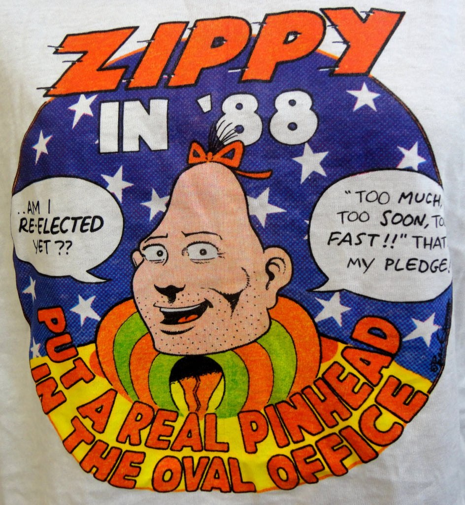 yow zippy the pinhead for president in 1988 bill griffith deadstock