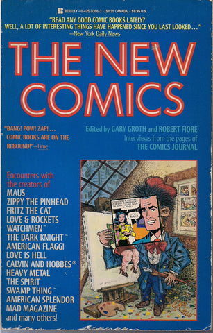 NEW COMICS Comics Journal Spiegelman Crumb Zippy the Pinhead Howard Chaykin Alan Moore Harvey Kurtzman Frank Miller Moebius Harvey Pekar